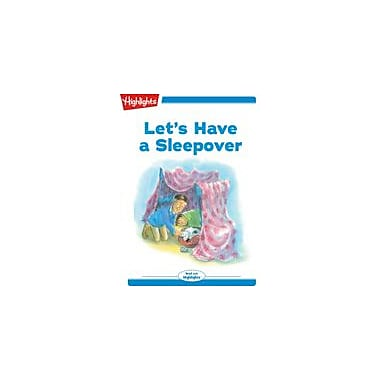 Highlights for Children Tex and Indi: Let's Have A Sleepover Reading & Writing Workbook, Kindergarten - Grade 2 [eBook + Audio]