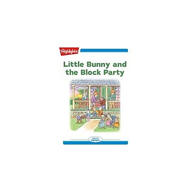 Highlights for Children Little Bunny and the Block Party Reading & Writing Workbook, Kindergarten - Grade 2 [eBook + Audio]