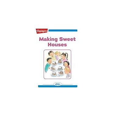 Highlights for Children Making Sweet Houses Reading & Writing Workbook, Kindergarten - Grade 2 [eBook + Audio]