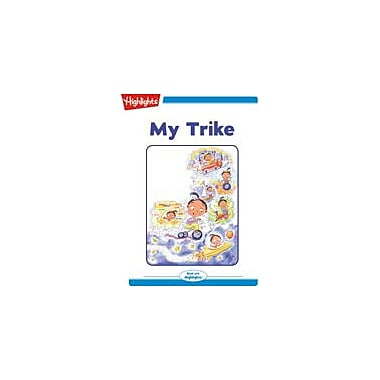 Highlights for Children My Trike Reading & Writing Workbook, Kindergarten - Grade 2 [eBook + Audio]