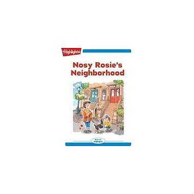 Highlights for Children Nosy Rosie's Neighborhood Reading & Writing Workbook, Kindergarten - Grade 2 [eBook + Audio]