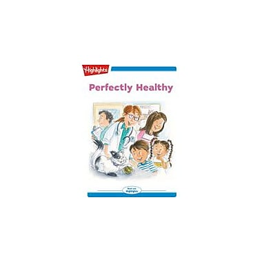 Highlights for Children Tex and Indi: Perfectly Healthy Reading & Writing Workbook, Kindergarten - Grade 2 [eBook + Audio]