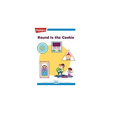 Highlights for Children Round Is the Cookie Reading & Writing Workbook, Kindergarten - Grade 2 [eBook + Audio]