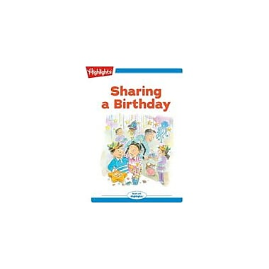 Highlights for Children Tex and Indi: Sharing A Birthday Reading & Writing Workbook, Kindergarten - Grade 2 [eBook + Audio]