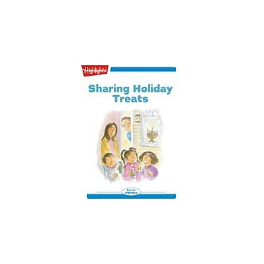 Highlights for Children Tex and Indi: Sharing Holiday Treats Reading & Writing Workbook, Kindergarten - Grade 2 [eBook + Audio]