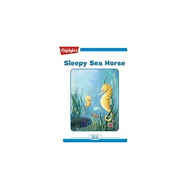 Highlights for Children Sleepy Sea Horse Reading & Writing Workbook, Kindergarten - Grade 2 [eBook + Audio]