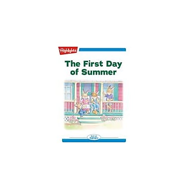 Highlights for Children The First Day of Summer Reading & Writing Workbook, Kindergarten - Grade 2 [eBook + Audio]