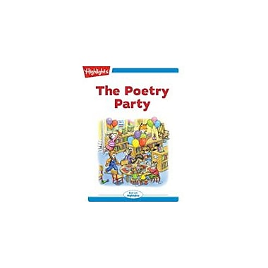 Highlights for Children The Poetry Party Reading & Writing Workbook, Kindergarten - Grade 2 [eBook + Audio]
