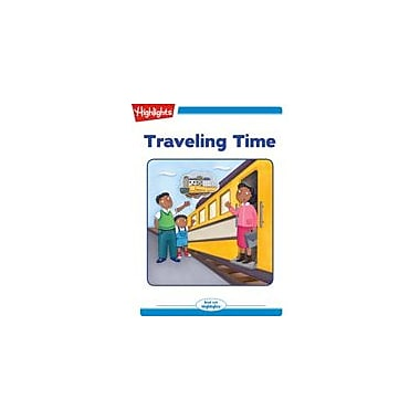 Highlights for Children Traveling Time Reading & Writing Workbook, Kindergarten - Grade 2 [eBook + Audio]