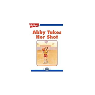 Highlights for Children Abby Takes Her Shot Reading & Writing Workbook, Kindergarten - Grade 3 [eBook + Audio]