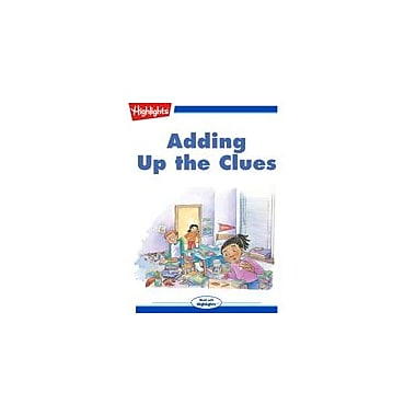 Highlights for Children Adding Up the Clues Reading & Writing Workbook, Kindergarten - Grade 3 [eBook + Audio]