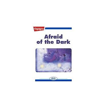 Highlights for Children Afraid of the Dark Reading & Writing Workbook, Kindergarten - Grade 3 [eBook + Audio]