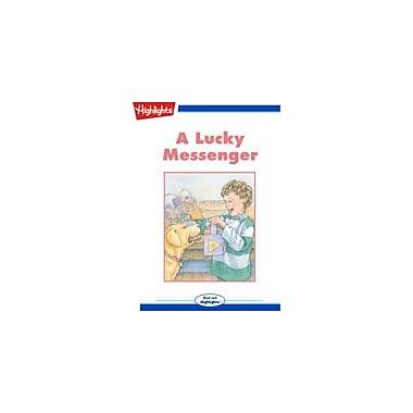 Highlights for Children A Lucky Messenger Reading & Writing Workbook, Kindergarten - Grade 3 [eBook + Audio]