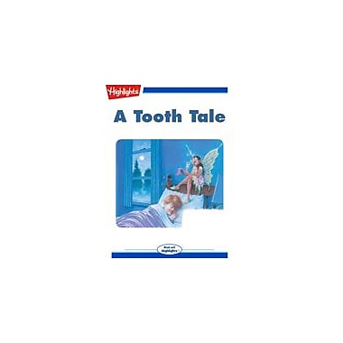 Highlights for Children A Tooth Tale Reading & Writing Workbook, Kindergarten - Grade 3 [eBook + Audio]