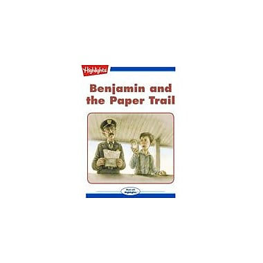 Highlights for Children Benjamin and the Paper Trail Reading & Writing Workbook, Grade 3 - Grade 6 [eBook + Audio]