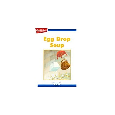 Highlights for Children Egg Drop Soup Reading & Writing Workbook, Kindergarten - Grade 3 [eBook + Audio]