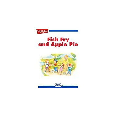 Highlights for Children Fish Fry and Apple Pie Reading & Writing Workbook, Kindergarten - Grade 3 [eBook + Audio]