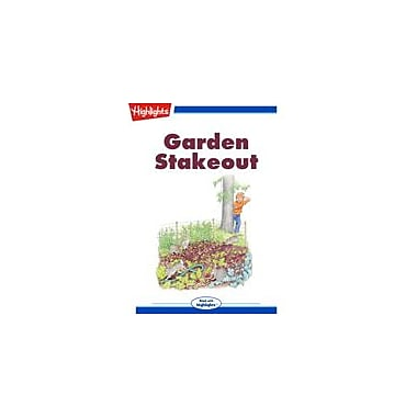 Highlights for Children Garden Stakeout Reading & Writing Workbook, Kindergarten - Grade 3 [eBook + Audio]