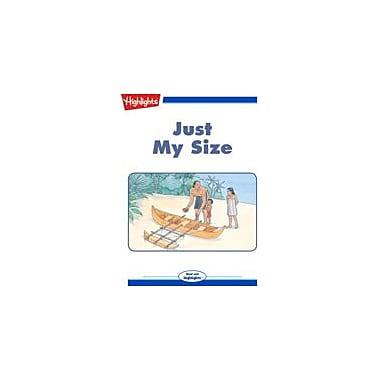 Highlights for Children Just My Size Reading & Writing Workbook, Kindergarten - Grade 3 [eBook + Audio]