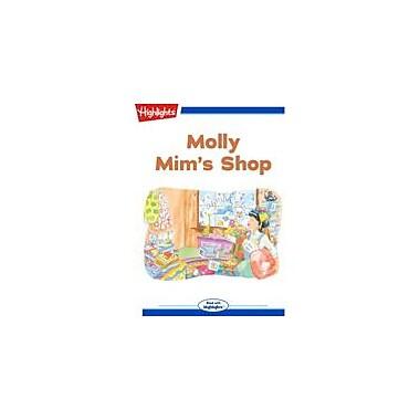 Highlights for Children Molly Mim's Shop Reading & Writing Workbook, Kindergarten - Grade 3 [eBook + Audio]