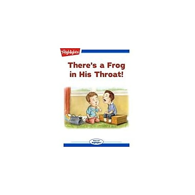 Highlights for Children There's A Frog In His Throat! Reading & Writing Workbook, Kindergarten - Grade 3 [eBook + Audio]