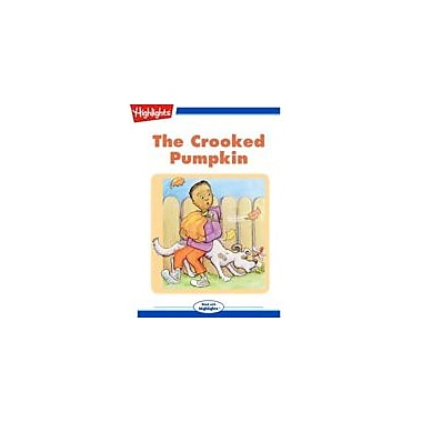 Highlights for Children The Crooked Pumpkin Reading & Writing Workbook, Kindergarten - Grade 3 [eBook + Audio]