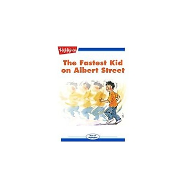 Highlights for Children The Fastest Kid On Albert Street Reading & Writing Workbook, Kindergarten - Grade 3 [eBook + Audio]