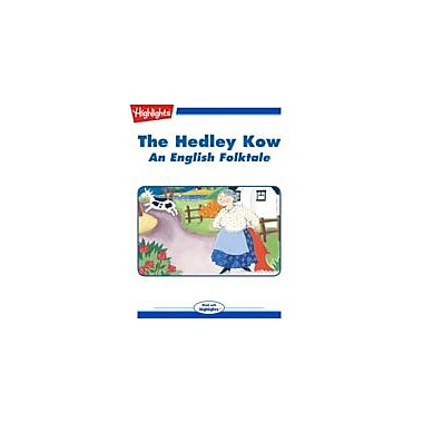 Highlights for Children The Hedley Kow Reading & Writing Workbook, Kindergarten - Grade 3 [eBook + Audio]
