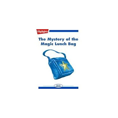 Highlights for Children The Mystery of the Magic Lunch Bag Reading & Writing Workbook, Kindergarten - Grade 3 [eBook + Audio]