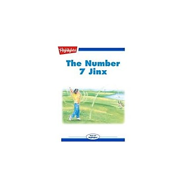 Highlights for Children The Number 7 Jinx Reading & Writing Workbook, Grade 3 - Grade 6 [eBook + Audio]
