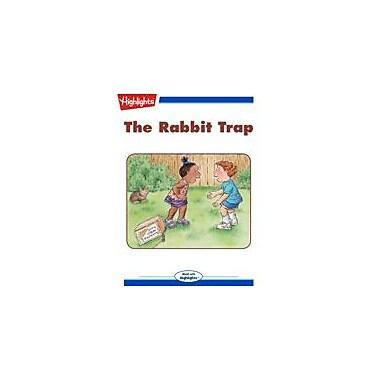 Highlights for Children The Rabbit Trap Reading & Writing Workbook, Kindergarten - Grade 3 [eBook + Audio]