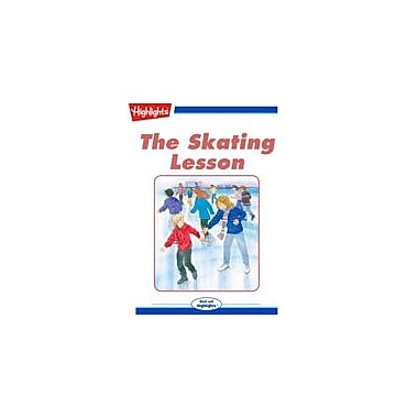 Highlights for Children The Skating Lesson Reading & Writing Workbook, Kindergarten - Grade 3 [eBook + Audio]