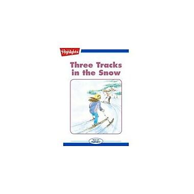 Highlights for Children Three Tracks In the Snow Reading & Writing Workbook, Kindergarten - Grade 3 [eBook + Audio]