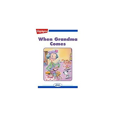 Highlights for Children When Grandma Comes Reading & Writing Workbook, Kindergarten - Grade 3 [eBook + Audio]