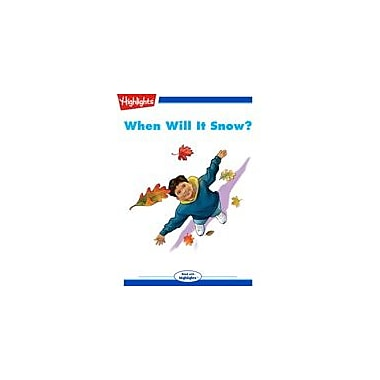 Highlights for Children When Will It Snow? Reading & Writing Workbook, Kindergarten - Grade 3 [eBook + Audio]