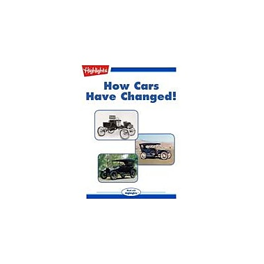 Highlights for Children How Cars Have Changed! Science Workbook, Grade 3 - Grade 6 [eBook + Audio]