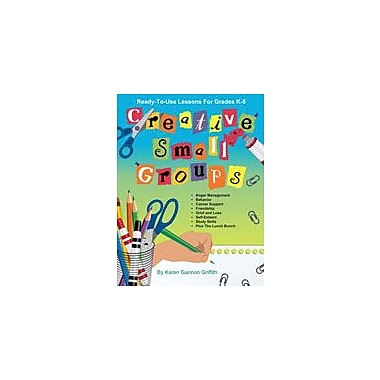 Marco Products Inc. Creative Small Groups Character & Social Skills Workbook, Kindergarten - Grade 5 [eBook]