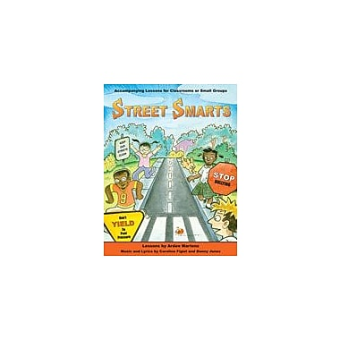 Marco Products Inc. Street Smarts Songs and Lesson Book Character & Social Skills Workbook, Grade 1 - Grade 5 [eBook]