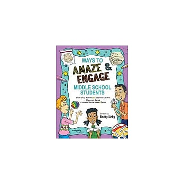 Marco Products Inc. Ways To Amaze and Engage Middle School Students, Grade 5 - Grade 9 [eBook]