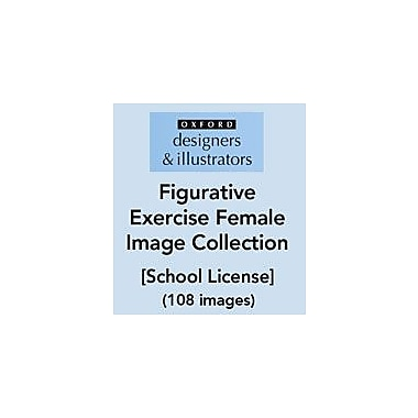 Oxford Designers and Illustrators Figurative Exercise Female Image Collection (108 Images), School License [eBook]