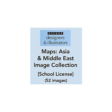 Oxford Designers and Illustrators Maps Asia and Middle East Image Collection (52 Images), School License [eBook]