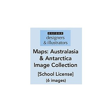Oxford Designers and Illustrators Maps Australasia and Antarctica Image Collection (6 Images), School License [eBook]