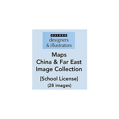 Oxford Designers and Illustrators Maps China and Far East Image Collection (28 Images), School License [eBook]