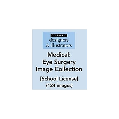 Oxford Designers and Illustrators Medical Eye Surgery Image Collection (124 Images), School License, Grade 4 - Grade 12 [eBook]