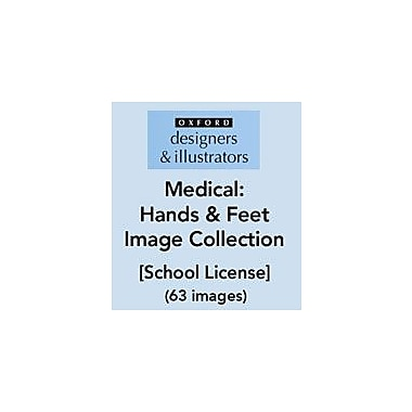 Oxford Designers and Illustrators Medical Hands and Feet Image Collection (63 Images), School License [eBook]