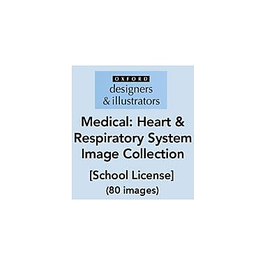 Oxford Designers and Illustrators Medical Heart and Respiratory System Image Collection (80 Images), School License [eBook]