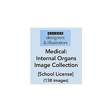 Oxford Designers and Illustrators Medical Internal Organs Image Collection (138 Images), School License [eBook]