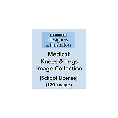 Oxford Designers and Illustrators Medical Knees and Legs Image Collection (130 Images), School License [eBook]