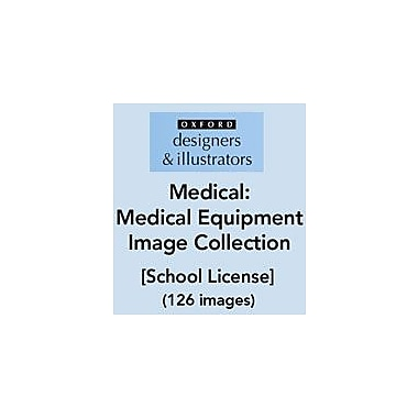 Oxford Designers and Illustrators Medical Equipment Image Collection (126 Images), School License, Grade 4 - Grade 12 [eBook]