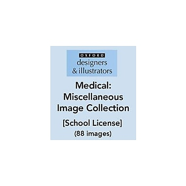 Oxford Designers and Illustrators Medical Miscellaneous Image Collection (88 Images), School License [eBook]